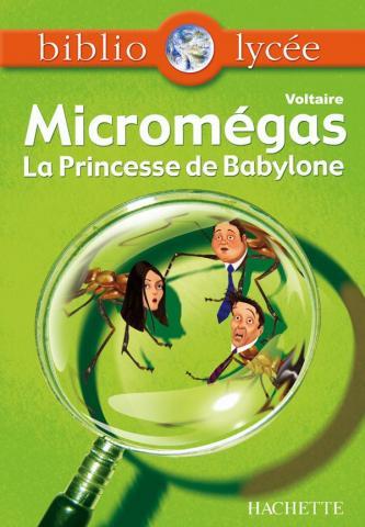 Bibliolycée - Micromegas - Princesse de Babylone, Voltaire