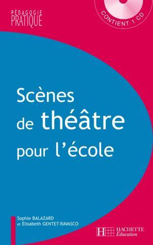 Scènes de théâtre pour l'école - Cycle 3