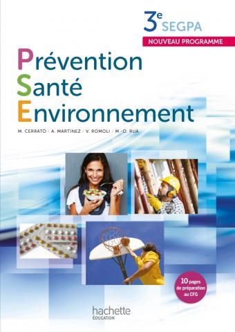 Prévention Santé Environnement 3e SEGPA - Livre élève - Ed. 2012
