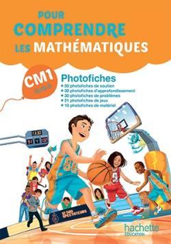 Pour comprendre les mathématiques CM1 - Photofiches - Ed. 2016