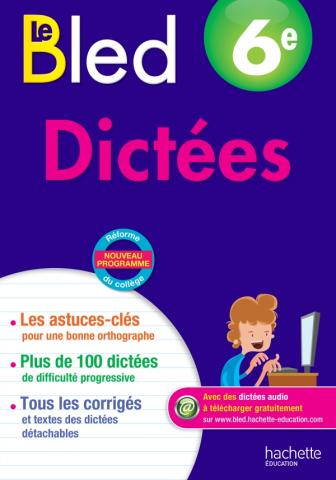 Cahiers Bled Dictées 6E