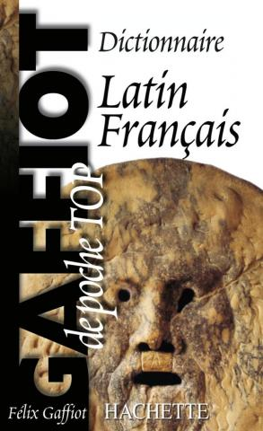 Gaffiot Poche top - Dictionnaire Latin-Français