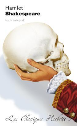 Classique Hachette - Hamlet, Shakespeare