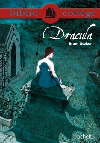 Bibliocollège - Dracula, Bram Stoker