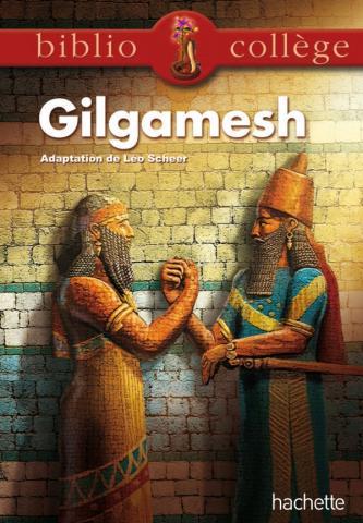 Bibliocollège - Le récit de Gilgamesh
