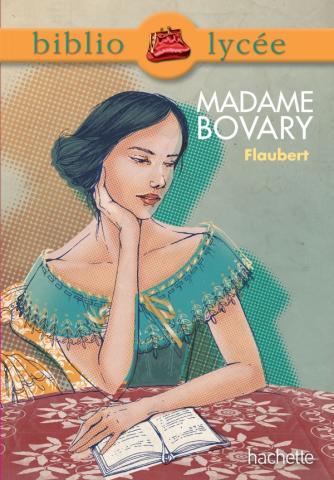 Bibliolycée - Madame Bovary, Gustave Flaubert