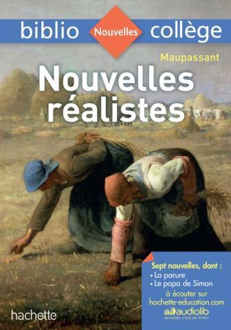 Bibliocollège - Nouvelles réalistes, Guy de Maupassant