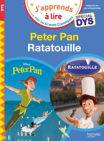 Disney - Peter Pan / Ratatouille Spécial DYS (dyslexie)