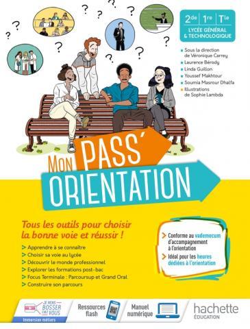 Pass'Orientation Lycée - cahier de l'élève -  Éd. 2021