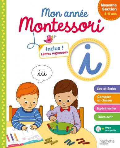 Montessori Mon année de Moyenne Section