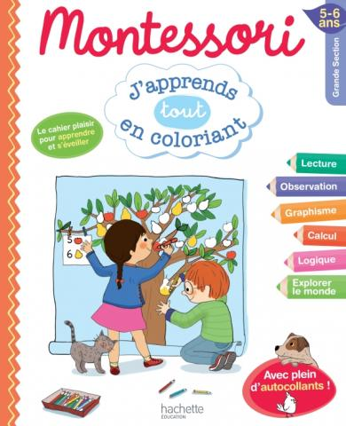 Montessori J'apprends tout en coloriant GS