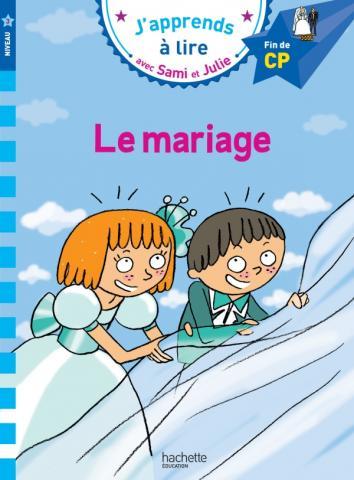 Sami et Julie CP Niveau 3 Le mariage
