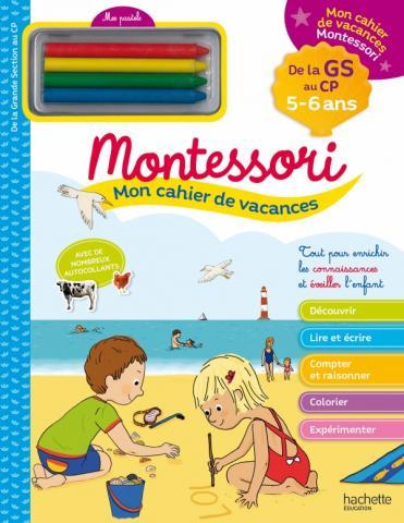 Mon cahier de vacances Montessori 2020 - 5/6 ans