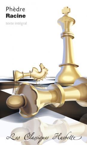 Classique Hachette - Phèdre Racine Bac 2020