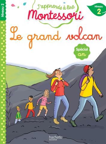 Le grand volcan, niveau 2 - J'apprends à lire Montessori