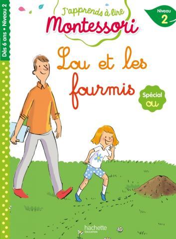 Lou et les fourmis, niveau 2 - J'apprends à lire Montessori
