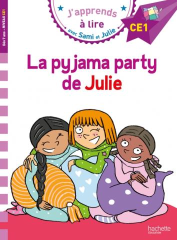 Sami et Julie CE1 La pyjama party de Julie