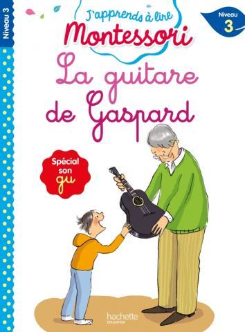 Montessori niveau 3 - La guitare de Gaspard
