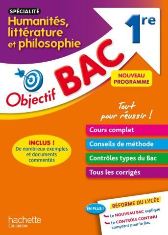 Objectif Bac - Spécialité Humanités, littérature et philosophie - 1re