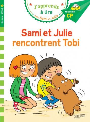 Sami et Julie CP niveau 2 - Sami et Julie rencontrent Tobi