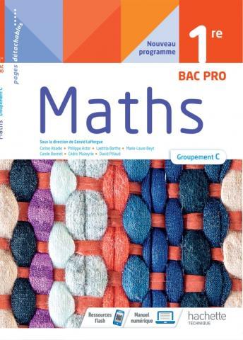 Mathématiques 1ère Bac Pro groupement C - cahier de l'élève -  Éd. 2021