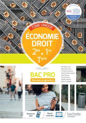 Economie - Droit 2nde/1ère/Tle Bac Pro - livre élève -  Éd. 2021