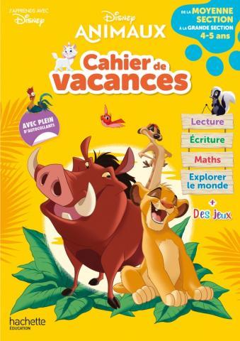 Disney animaux - Cahier de vacances 2021, de la Moyenne Section à la Grande section