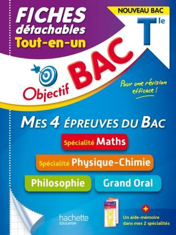 Objectif BAC Fiches  Tout-en-un Tle Spécialités Maths et Physique-chimie + Philo + Grand oral