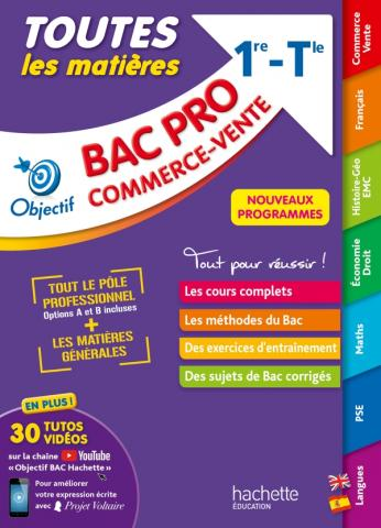 Objectif BAC PRO Métiers du commerce et de la vente (1re et Term) - Toutes les matières -Nouveaux pr