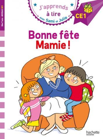 Sami et Julie CE1 : Bonne fête Mamie !