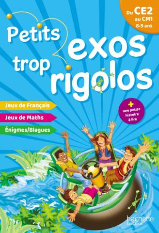 Petits exos trop rigolos - Du CE2 au CM1 - Cahier de vacances 2020