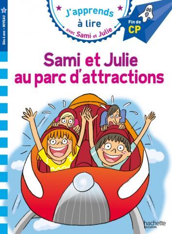 Sami et Julie CP niveau 3 - Sami et Julie au Parc d'attractions