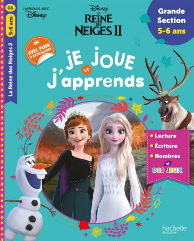 Disney - Reine des Neiges 2 - Je joue et j'apprends grande section (5-6ans)