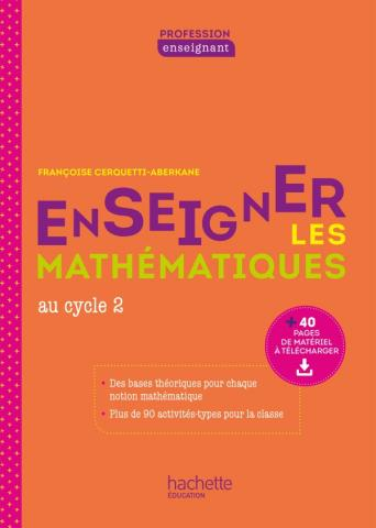 Profession enseignant - Enseigner les Mathématiques - Cycle 2 - Livre - Ed. 2021