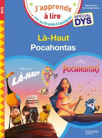 Disney - Spécial DYS  (dyslexie) :  Là-Haut/Pocahontas