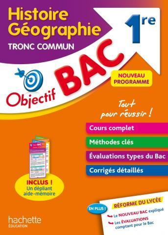Objectif BAC Histoire-géographie Tronc commun 1re