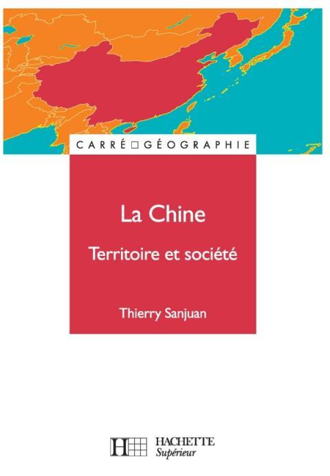 La Chine, territoire et société
