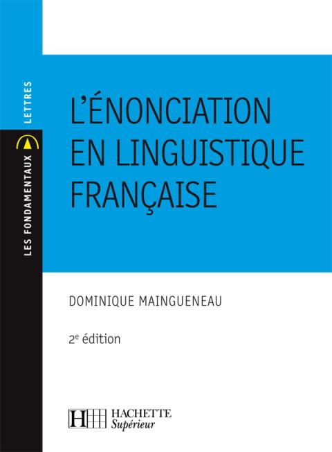 L'énonciation en linguistique française