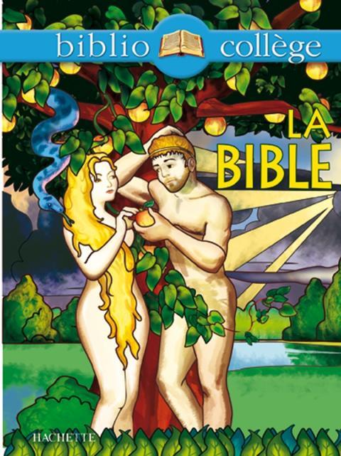 Bibliocollège - La Bible