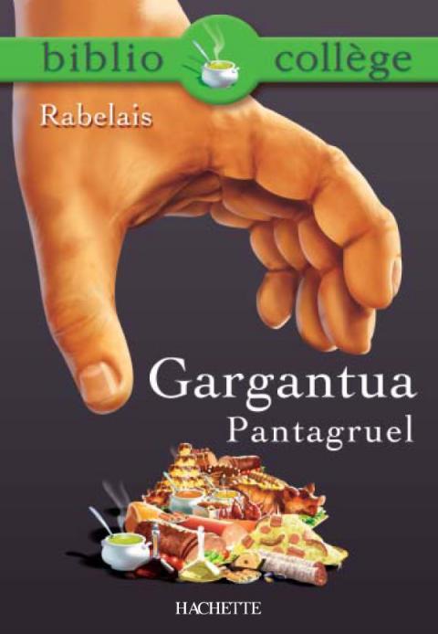 Bibliocollège - Gargantua, Pantagruel, Rabelais