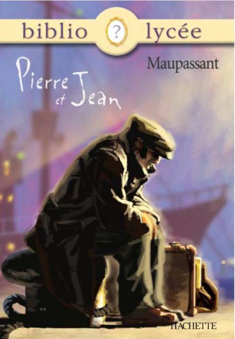 Bibliolycée - Pierre et Jean, Guy de Maupassant