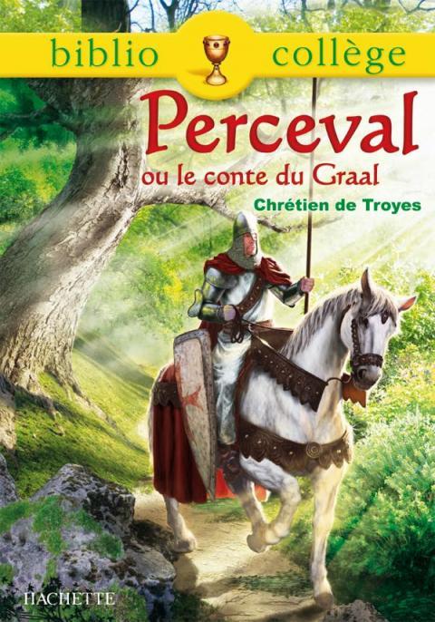 BIBLIOCOLLEGE - Perceval ou le conte du Graal - n° 70