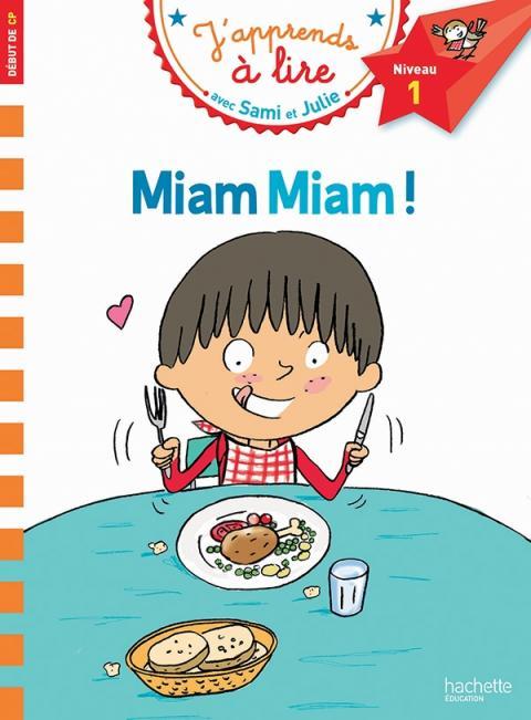 Sami et Julie CP Niveau 1 Miam Miam !