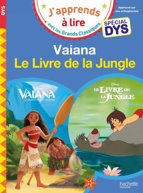 DIsney - Vaiana / Le livre de la jungle Spécial DYS (dyslexie)