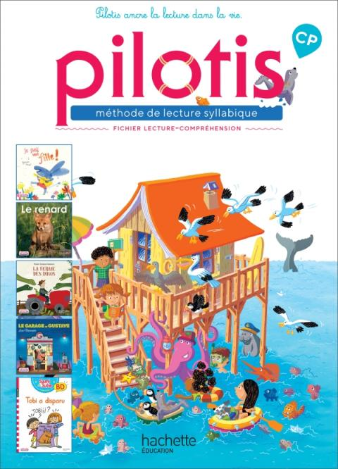 Lecture CP - Collection Pilotis - Fichier de lecture-compréhension - Edition 2019