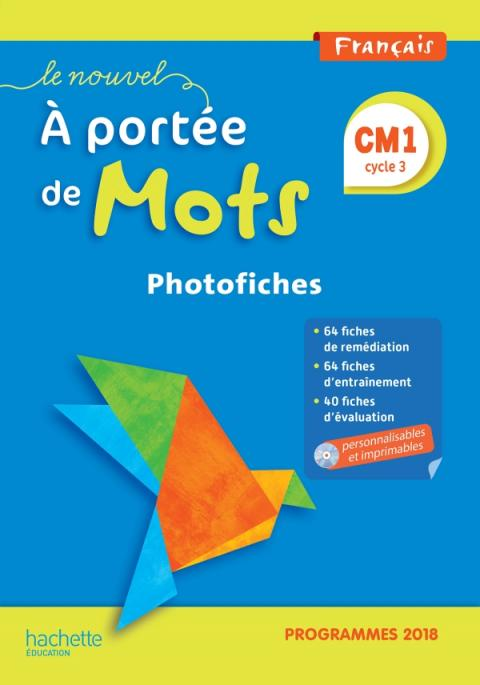 Le Nouvel A portée de mots CM1 - Photofiches + CD - Edition 2019