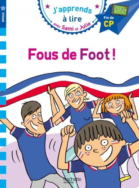 Sami et Julie CP Niv 3 Fous de foot !