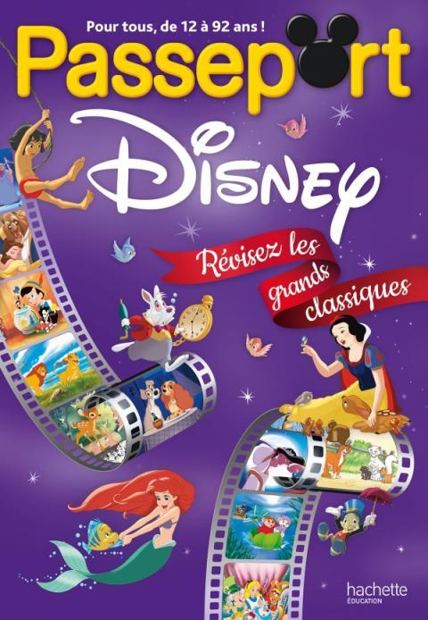 Passeport Disney : révisez les grands classiques ! - Cahier de vacances 2021
