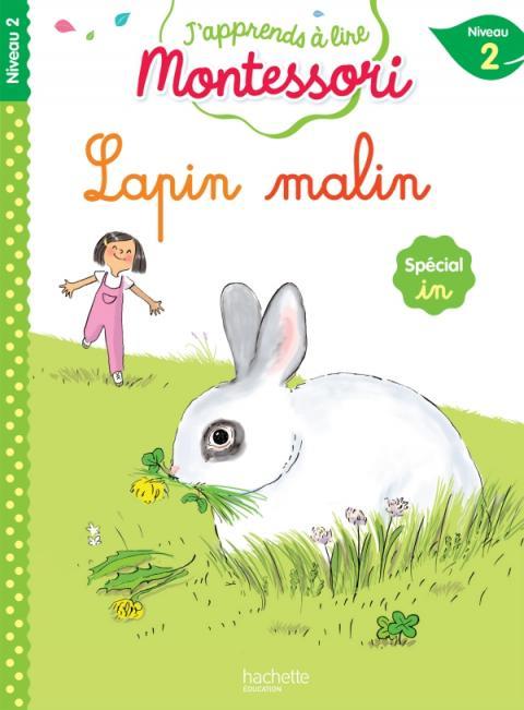 Lapin malin, niveau 2 - J'apprends à lire Montessori