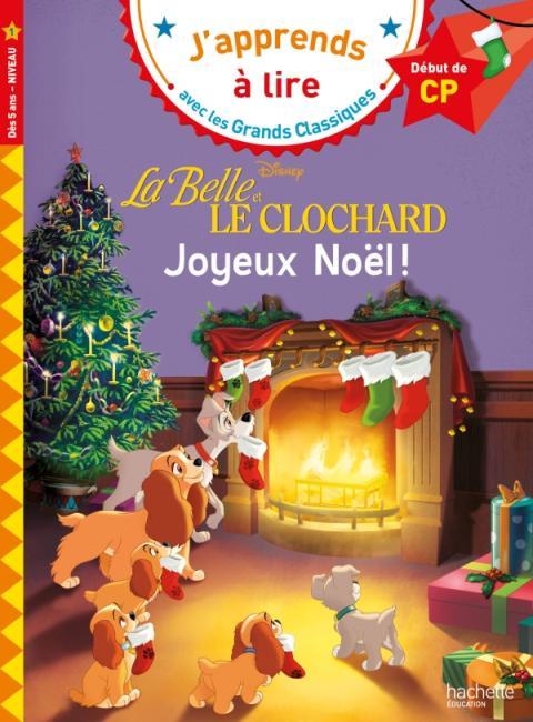 Disney - La Belle et le Clochard : Joyeux Noël CP Niveau 1